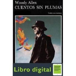 Allen Woody Cuentos Sin Plumas