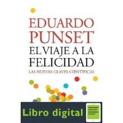 Punset Eduardo El Viaje A La Felicidad