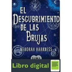 Harkness Deborah El Descubrimiento De Las Brujas