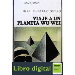 Bermudez Gabriel Viaje A Un Planeta Wu Wei