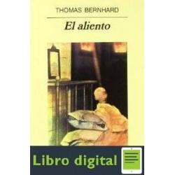 El Aliento Thomas Bernhard