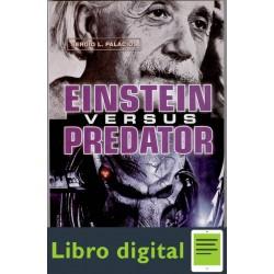 Einstein Versus Predator Sergio L Palacios