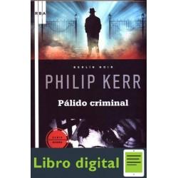 Palido Criminal Philip Kerr