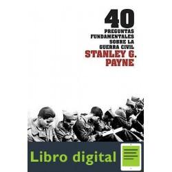 40 Preguntas Fundamentales Sobre La Guerra Stanley G Payne