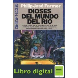 Mundo Rio 5 Dioses Del Mundo Del Rio Philip Jose Farmer