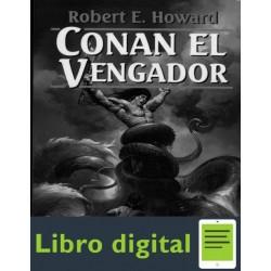 Conan El Vengador Howard Robert E