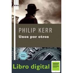 Unos Por Otros Philip Kerr