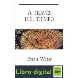 A Traves Del Tiempo Weiss Brian
