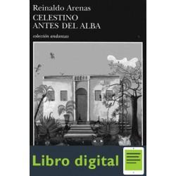 Celestino Antes Del Alba Arenas Reinaldo