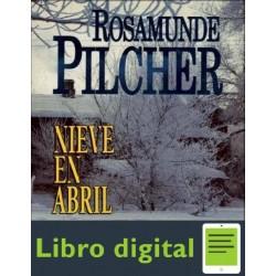 Nieve En Abril Pilcher Rosamunde