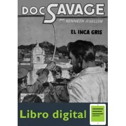 Doc Savage 32 El Inca Gris Robeson Kenneth