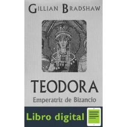 Teodora Emperatriz De Bizancio Bradshaw Gillian