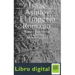 Historia Universal El Imperio Romano Asimov Isaac