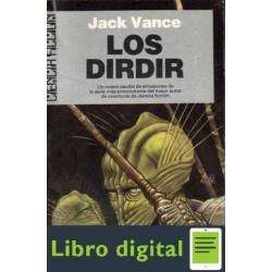 Ciclo De Tschai 3 Los Dirdir Vance Jack