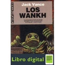 Ciclo De Tschai 2 Los Wankh Vance Jack