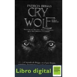 Alfa Y Omega 01 Cry Wolf Brigss Patricia