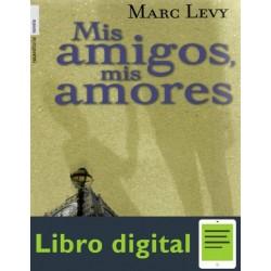 Mis Amigos Mis Amores Levy Marc