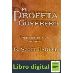 El Profeta Guerrero R Scott Bakker