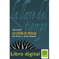 Alonso Ana Y Pelegrin Javier La Esfera De Medusa