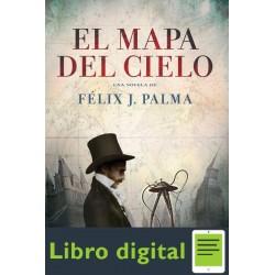 El Mapa Del Cielo Felix J Palma