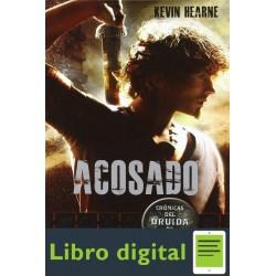 Hearne Kevin Cronicas Del Druida De Hierro 01 Acosado