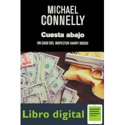 Connelly Michael Harry Bosch 17 Cuesta Abajo