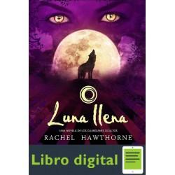Hawthorne Rachel Guardianes Ocultos Luna Llena