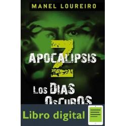 Loureiro Manel Apocalipsis Z Los Dias Oscuros