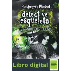 Landy Derek Detective Esqueleto 02 Jugando Con Fuego