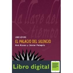 Alonso Ana Y Pelegrin Javier El Palacio Del Silencio