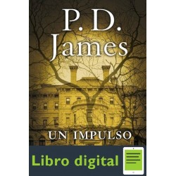 Un Impulso Criminal P D James