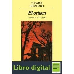 El Origen Thomas Bernhard