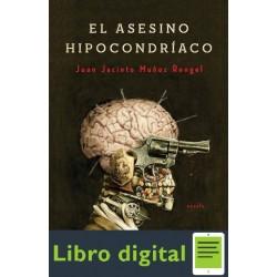 El Asesino Hipocondriaco Juan Jacinto Munoz Rengel