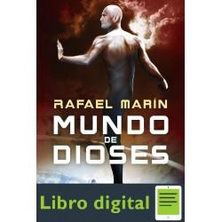 Mundo De Dioses Rafael Marin