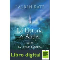 Kate Lauren La Ultima Lagrima La Historia De Ander