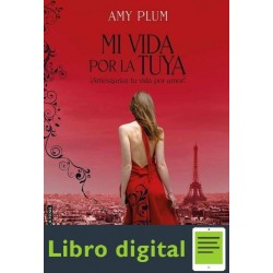 Plum Amy Revenants 01 Mi Vida Por La Tuya