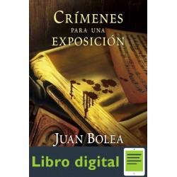 Bolea Juan Martina De Santo Crimenes Para Una Exposicion