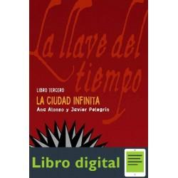 Alonso Ana Y Pelegrin Javier La Ciudad Infinita