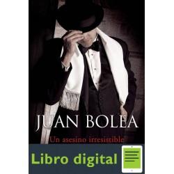 Bolea Juan Martina De Santo Un Asesino Irresistible