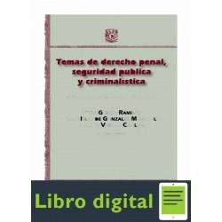 Temas De Derecho Penal Seguridad Publica Y Criminalistica