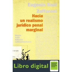 Hacia Un Realismo Juridico Penal Marginal Zaffaroni