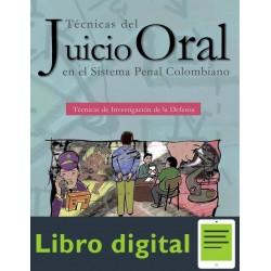 Tecnicas Del Juicio Oral Sistema Penal Colombiano Defensa