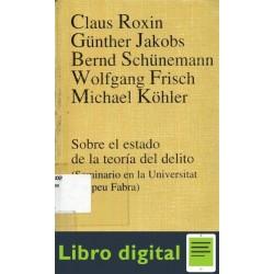 Sobre El Estado De La Teoria Del Delito Roxin Claus