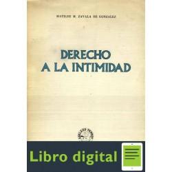 Derecho A La Intimidad Zavala De Gonzalez Matilde