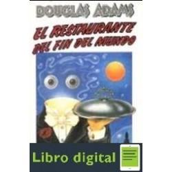 Adams Douglas El Restaurante Del Fin Del Mundo
