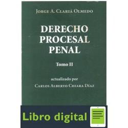 Derecho Procesal Penal Tomo Ii Claria Olmedo Jorge