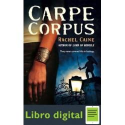Caine Rachel Carpe Corpus