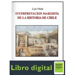 Vitale Interpretacion Marxista De La Historia De Chile Iii