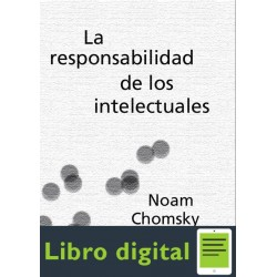 Chomsky Noam La Responsabilidad De Los Intelectuales