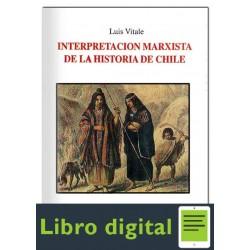 Vitale Interpretacion Marxista De La Historia De Chile Ii